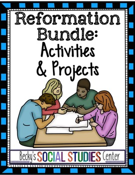 Reformation Bundle: Nine Engaging Activities and Projects