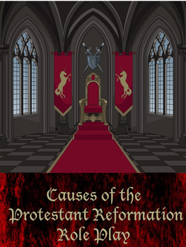 Reformation Causes Role Play