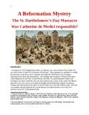 Reformation Mystery: St. Bartholomew's Day Massacre and Ca