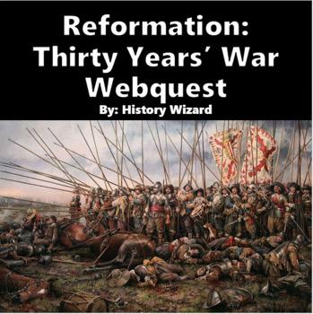 Reformation: Thirty Years' War Webquest