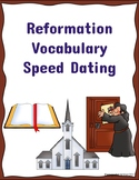 Reformation Vocabulary Speed Dating