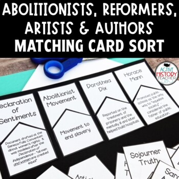 Reformers, Abolitionists, Artists and Authors - Make the Match Review Sort