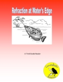 Refraction at Waters Edge (640L) - Science Text Reading Passage About Light