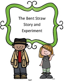 Refraction of Light Experiment: The Case of the Bent Straw