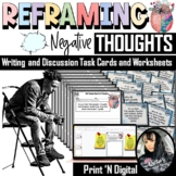 Reframing Negative Thoughts Writing and Discussion Questio
