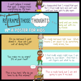 Reframing Thoughts Poster: CBT, Growth Mindset + Positive Self-Talk Activity