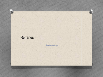 Refranes - Spanish sayings
