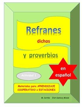 Refranes y dichos en español -Actividad 1- Adagios, proverbs and sayings/Spanish