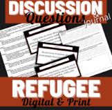 Refugee Alan Gratz Higher Level Journal Questions/ Read Aloud Discussion