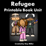Refugee Novel Study: vocabulary, comprehension, writing, skills