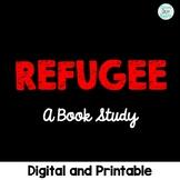 Refugee Novel Study Digital and Printable