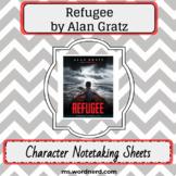 Refugee by Alan Gratz: Character Notetaking Sheets