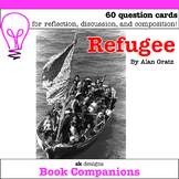 Refugee by Alan Gratz Novel Study Discussion Question Cards
