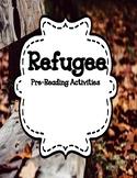 Refugee ( by Alan Gratz) - Pre- Reading Activities - Dista