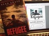 Refugee by Alan Gratz Workbook- Complete Unit