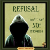 "Refusal – How to say ""NO"" in English - Cross culture- ESL adult conversation"