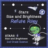Refute Riley:  Stars - Size and Brightness