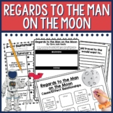 Regards to the Man on the Moon Comprehension Activities
