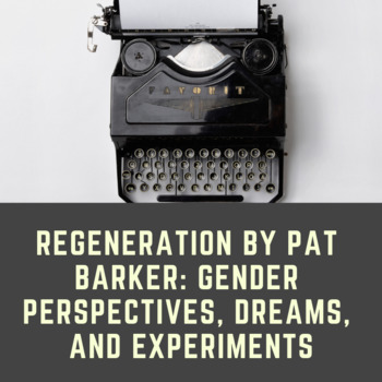 Regeneration by Pat Barker: Gender Perspectives, Dreams, and Experiments