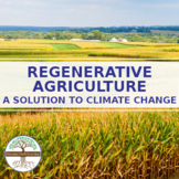 Regenerative Agriculture -- A Solution to Climate Change