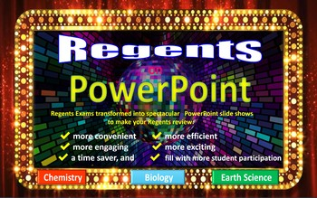 Regents Exams on PowerPoint Spectacular - Chemistry, Biology and Earth Science