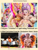 Calypso: Trinidad's Captivating National Art – A Mini Curriculum
