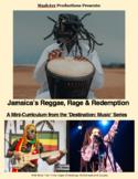 Jamaica's Reggae, Rage & Redemption – A Mini Curriculum