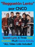 Reggaeton Lento Spanish Song Activities CNCO