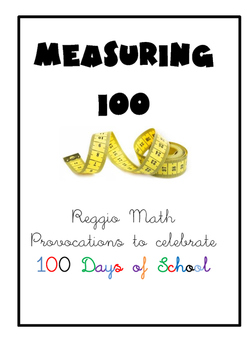 Reggio Inspired Math 100 Days of School Activities