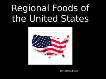 Regional Foods of the United States PowerPoint