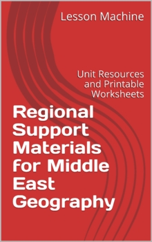 Regional Support Materials for Middle East Geography