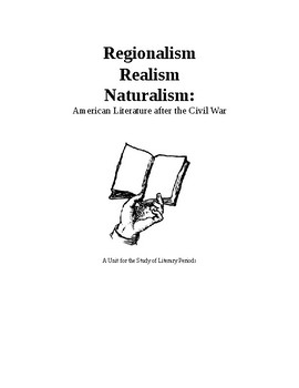 American Literature: Regionalism, Realism, Naturalism VA 2017 SOLs, Common Core