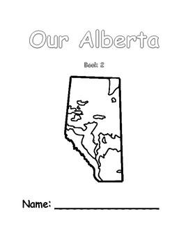 Regions of Alberta, Canada - Our Alberta - Book 2 Student Booklet