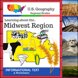 Regions of the U.S. - Midwest Region - Informational Text and Worksheets