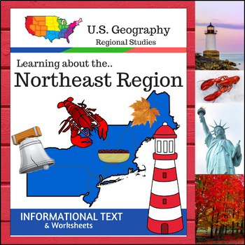 Regions of the U.S. - Northeast Region - Informational Text and Worksheets