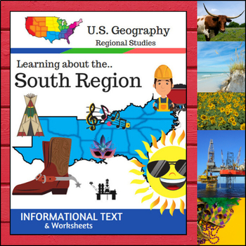 Regions of the U.S. - South Region - Informational Text and Worksheets