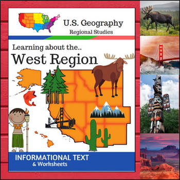 Regions of the U.S. - West Region - Informational Text and Worksheets