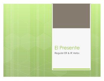 Spanish Present Tense Regular ER and IR Notes