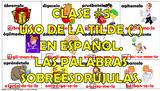 Clase #5. La Acentuación en español. Las Palabras Sobreesdrújulas.