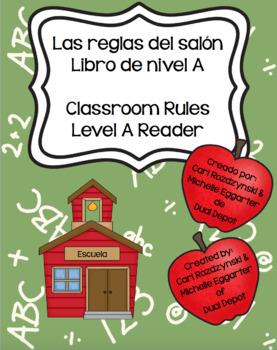 Reglas del Salon - Classroom Rules Reader in English and Spanish