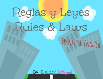 Reglas y Leyes/ Rules and Laws