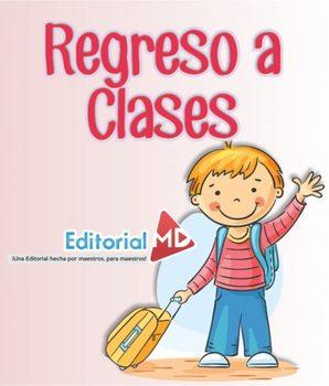 Regreso a Clases para Preescolar y Primaria
