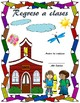 Regreso a clases - Back to School - Spanish