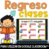 Regreso a clases para Google Classroom™ Back to School in Spanish