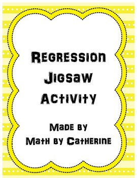 Regression Jigsaw Activity (for Algebra 2)