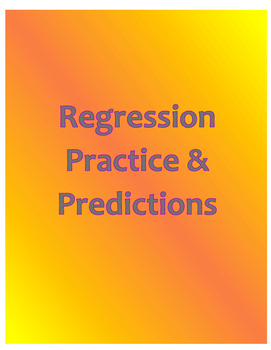 Regression Practice and Predictions
