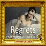 Regrets- ESL adult conversation power-point lesson