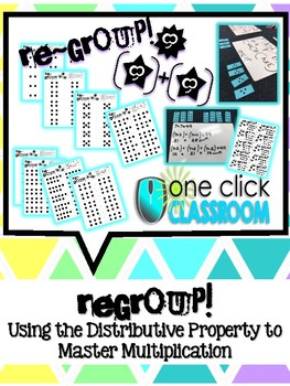 Regroup! Game; Using the Distributive Property to Master Multiplication
