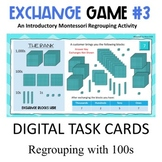 Regrouping 100s   Exchange Game Level 3      Digital Task