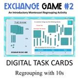 Regrouping 10s | Exchange Game Level 2  |   Digital Task C